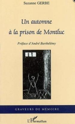 GERBE Suzanne, Un automne à la prison Montluc