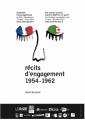 L'exposition « Récits d'engagement – 1954/1962 Solidarités franco-algériennes »